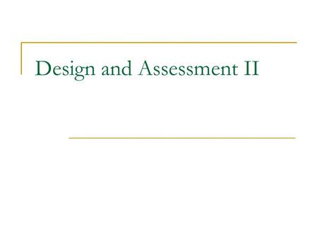 Design and Assessment II. Anthropometric Design Overview Design limitations, benefits, and cost Brief summary of statistical variability Design limits: