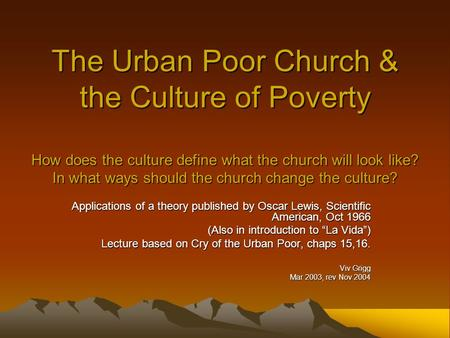 urban poor spirituality the urban poor church the culture of  the urban poor church the culture of poverty how does the culture define what the