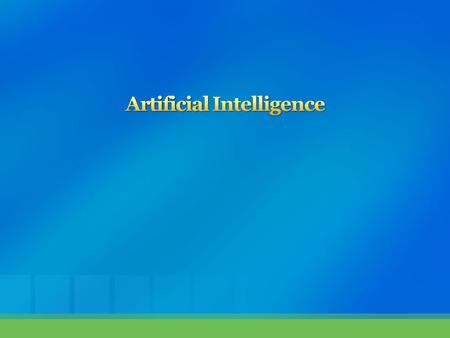  Knowledge?  Intelligence?  Intelligent Machine?  What is A.I.?