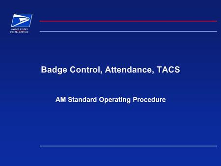 Badge Control, Attendance, TACS