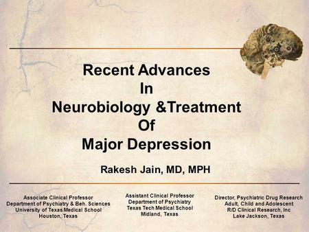 Recent Advances In Neurobiology &Treatment Of Major Depression
