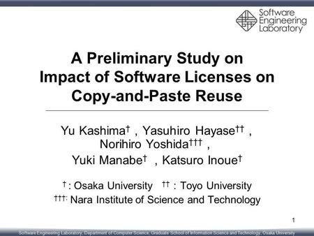 Software Engineering Laboratory, Department of Computer Science, Graduate School of Information Science and Technology, Osaka University A Preliminary.