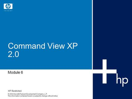 Implementing XP12000 Solution Fundamentals Module 6