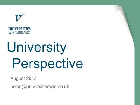 University Perspective August 2013