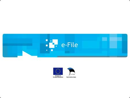 E-File. www.egov-estonia.eu 2 Centre of Registers and Information Systems e-File IS's of legal protection MIS– Police Information System KRMR – Criminal.