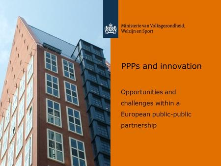 PPPs and innovation Opportunities and challenges within a European public-public partnership.