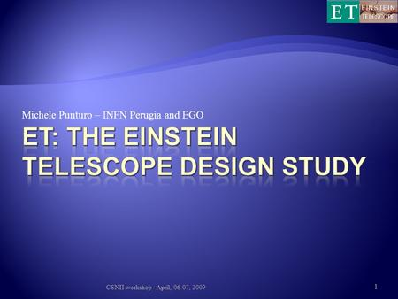 ET: The Einstein telescope design study