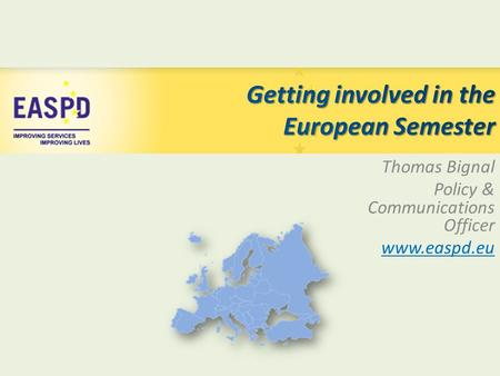 Thomas Bignal Policy & Communications Officer www.easpd.eu.