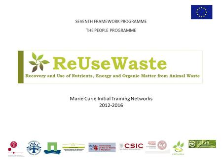 Marie Curie Initial Training Networks 2012-2016 SEVENTH FRAMEWORK PROGRAMME THE PEOPLE PROGRAMME.
