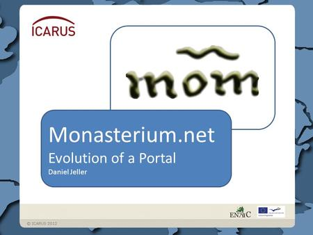 Monasterium.net Evolution of a Portal Daniel Jeller.