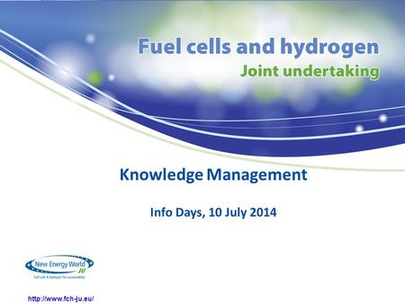 Knowledge Management Info Days, 10 July 2014.