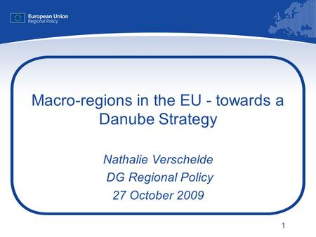 Macro-regions in the EU - towards a Danube Strategy