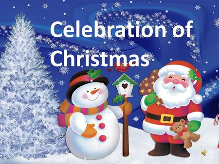 Celebration of Christmas. Adwent Adwent is a time of expectant waiting and preparation for the celebration of the Nativity of Jesus at Christmas. It last.