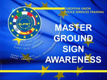 1 MASTER GROUND SIGN AWARENESS. So what am I looking for?