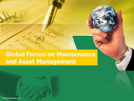 Global Forum on Maintenance and Asset Management.