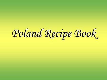 Poland Recipe Book.