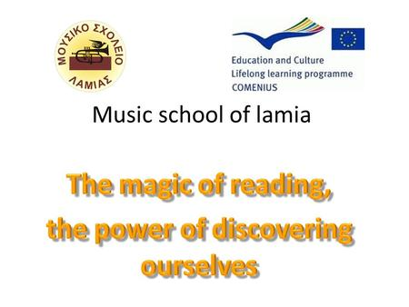 Music school of lamia. Greece Greece has the 11th longest coastline in the world at 13,676 km (8,498 mi) in length, featuring a vast number of islands.