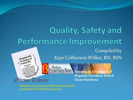 Quality, Safety and Performance Improvement
