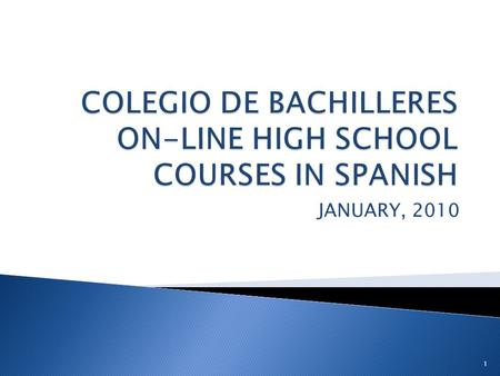 JANUARY, 2010 1. Public high schools that serve English Language Learners who are Spanish speakers. 2.