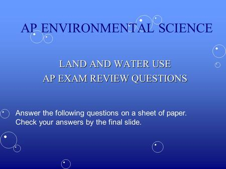 questions and answers on environmental management Others: environmental science flashcards | environmental science questions & answers environmental science questions and answers which of the following is least likely to be an effect of global warming.