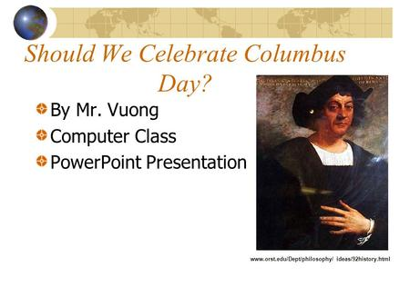 should we celebrate columbus day essay Why we should celebrate columbus day • columbus day is the only day on which the nation recognizes the heritage of an estimated 26 million italian americans.
