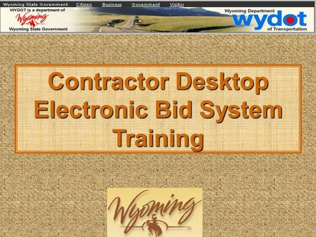 Contractor Desktop Electronic Bid System Training.