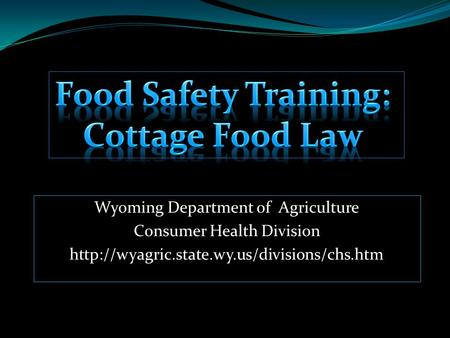 Wyoming Department of Agriculture Consumer Health Division
