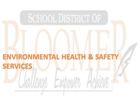 ENVIRONMENTAL HEALTH & SAFETY SERVICES. MSDSonline Viewer Site All Staff must be notified of the location of the MSDSonline viewer link by the District.