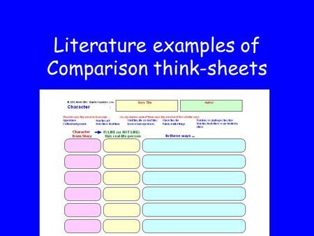 Literature examples of Comparison think-sheets. Story TitleAuthor Event Synectics © 2003 Edwin Ellis Graphicorganizers.com Name: An event that happened.