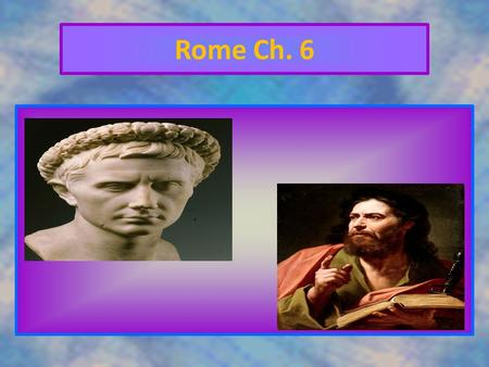 Rome Ch. 6 Republic A form of government in which power rests with citizens who have the right to vote for their leaders.