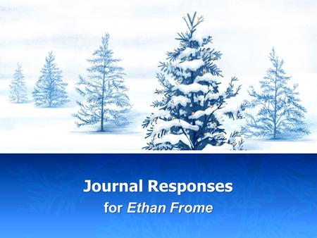 Journal Responses for Ethan Frome. Prologue Harmon Gow's New England dialect is quite apparent in his conversation with the narrator. Find the paragraph.