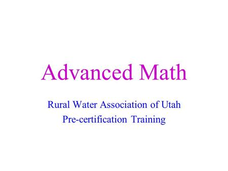 Rural Water Association of Utah Pre-certification Training