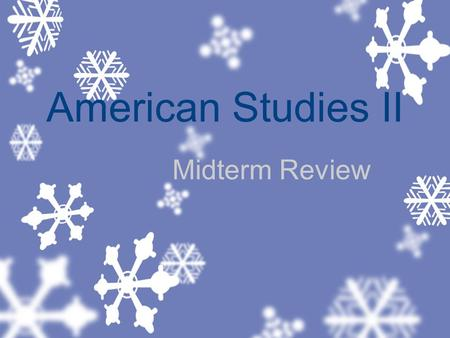 American Studies II Midterm Review. Reconstruction The time period from 1865-1877 during which the South was rebuilt.