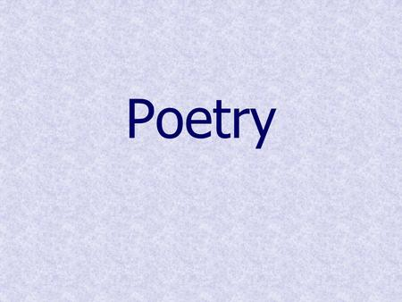 Poetry. Form The distinctive way a poem is laid out on the page is called the poem's form. This includes the length & placement of the lines. In some.