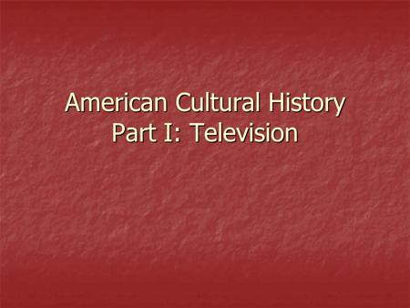 American Cultural History Part I: Television. When you think of pop culture of the 90's what comes to mind? When you think of pop culture of the 90's.