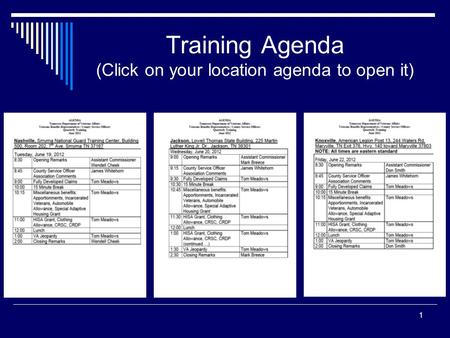 Training Agenda (Click on your location agenda to open it) 1.