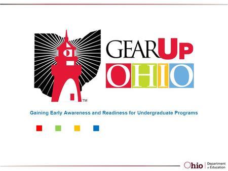 Gaining Early Awareness and Readiness for Undergraduate Programs.