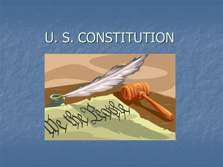U. S. CONSTITUTION. Accused refuses to testify against himself 5 th AMENDMENT.