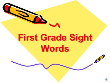 First Grade Sight Words a in I and is it for.