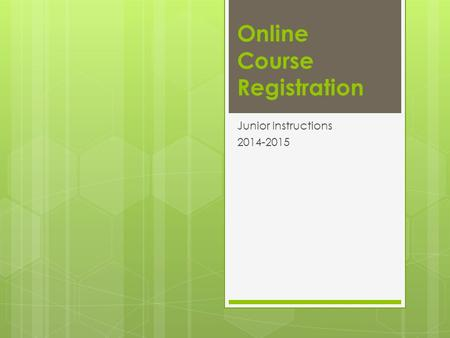 Online Course Registration Junior Instructions 2014-2015.