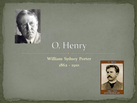the writing career of o henry O henry was an american writer whose short stories are known for wit, wordplay and clever twist endings he wrote nearly 600 stories about life in america he was born william sidney porter on september 11, 1862, in greensboro, north carolina.