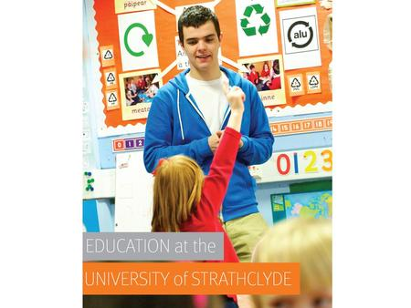 At Strathclyde you can study Education as a Joint Honours subject or Primary Education which leads to a teaching qualification. Education or Primary Education?
