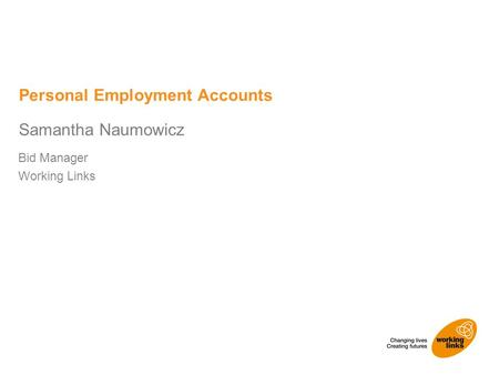 Bid Manager Working Links Samantha Naumowicz Personal Employment Accounts.
