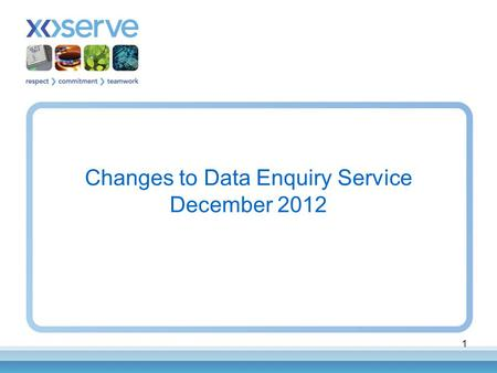 1 Changes to Data Enquiry Service December 2012. 2 Background Data Enquiry implemented successfully October 2011 –Some observations identified Prioritised.