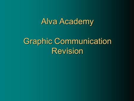 Alva Academy Graphic Communication Revision. Isometric Drawing 30°