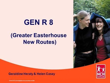 GEN R 8 (Greater Easterhouse New Routes) Some NCH photographs are posed by models. Geraldine Heraty & Helen Casey.