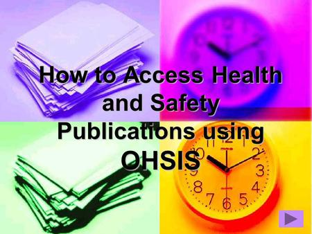 How to Access Health and Safety Publications using OHSIS.