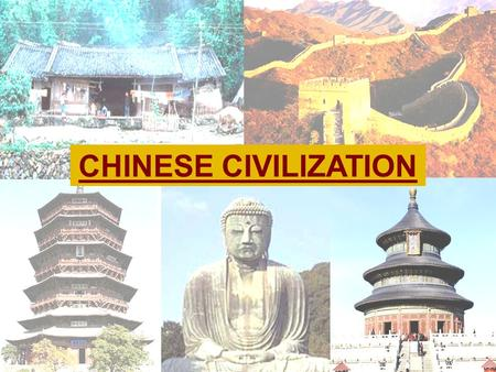CHINESE CIVILIZATION. GEOGRAPHY & CLIMATE OF CHINA.