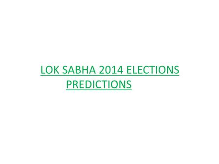 LOK SABHA 2014 ELECTIONS PREDICTIONS. PROJECTED SEATS FOR THE CONGRESS.