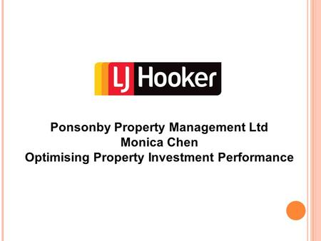 Ponsonby Property Management Ltd Monica Chen Optimising Property Investment Performance.